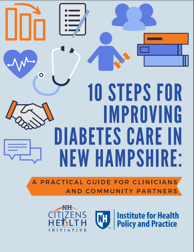 10 Steps for Improving Diabetes Care in New Hampshire: A Practical Guide for Clinicians and Community Partners