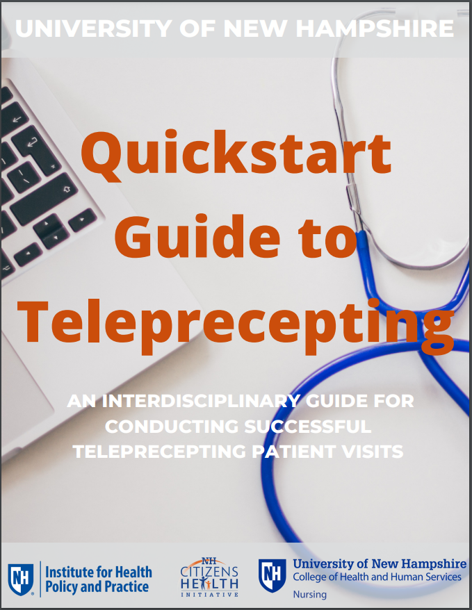 Quickstart Guide to Teleprecepting: An Interdisciplinary Guide for Conducting Successful Teleprecepting Patient Visits